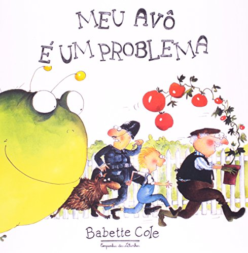Meu Av? ? Um Problema (Em Portuguese: Babette Cole