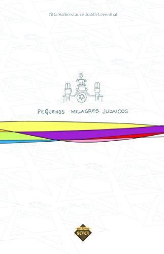 9788585583873: PEQUENOS MILAGRES JUDAICOS