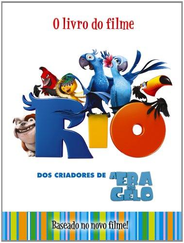 Rio. O Livro Do Filme (Em Portuguese