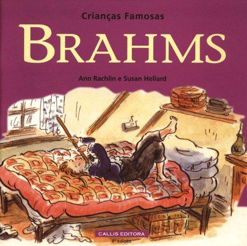 9788585642303: Brahms - Coleção Crianças Famosas (Em Portuguese do Brasil)