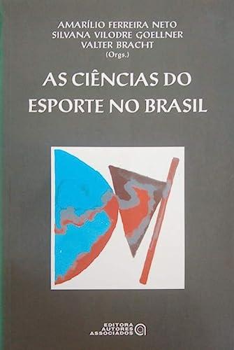 9788585701178: Ciencias Do Esporte No Brasil, As (Em Portuguese do Brasil)