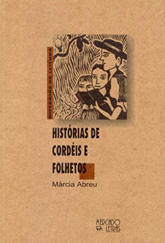 9788585725495: Histórias de cordéis e folhetos (Histórias de leitura) (Portuguese Edition)