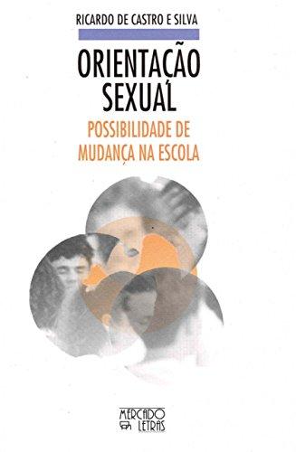 9788585725921: Orientação Sexual. Possibilidade De Mudança Na Escola (Em Portuguese do Brasil)