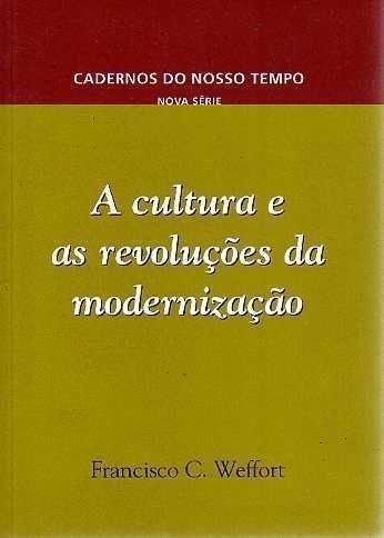 9788585781859: A cultura e as revoluções da modernização (Cadernos do nosso tempo) (Portuguese Edition)