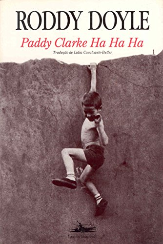 9788585865061: Paddy Clarke Ha Ha Ha (Em Portuguese do Brasil)