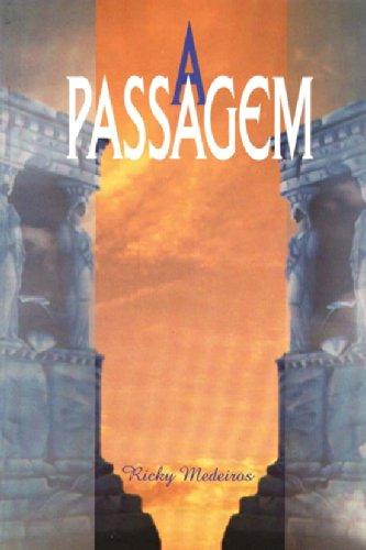9788585872601: Passagem, A