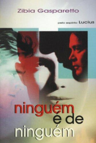 9788585872670: Ninguem e de Ninguem (Em Portugues do Brasil)