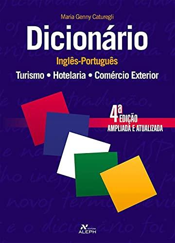 9788585887339: Dicionário Inglês-Português: Turismo, Hotelaria e Comércio Exterior