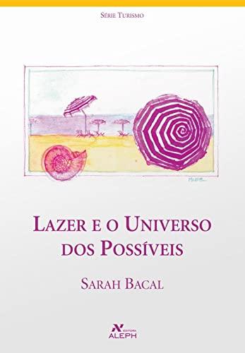 9788585887841: Lazer E O Universo Dos Possiveis (Em Portuguese do Brasil)