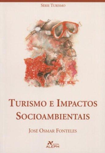 9788585887940: Turismo E Impactos Socioambientais (Em Portuguese do Brasil)