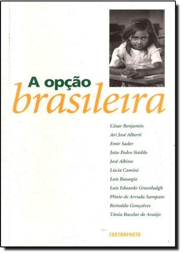 9788585910204: Opção Brasileira, A