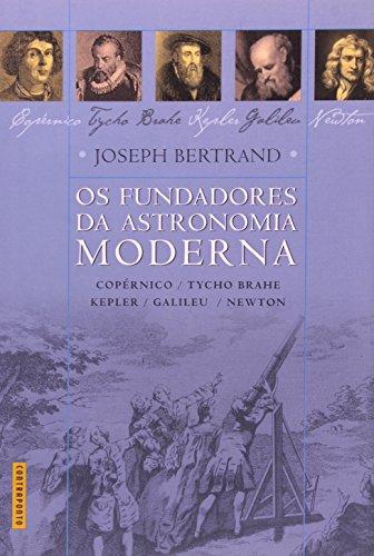9788585910662: FUNDADORES DA ASTRONOMIA MODERNA, OS