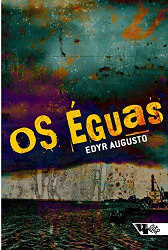 9788585934248: Os Eguas