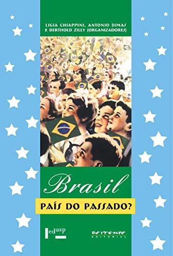 Brasil, pais do passado?: Chiappini, L. /