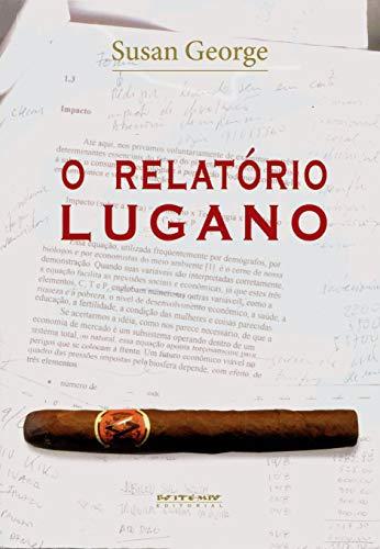 9788585934897: O Relatório Lugano (Em Portuguese do Brasil)