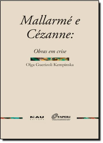 9788585936914: Mallarme e Cezanne: Obras em Crise