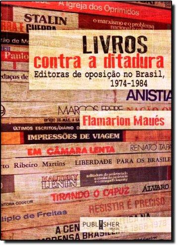 9788585938796: Livros Contra a Ditadura