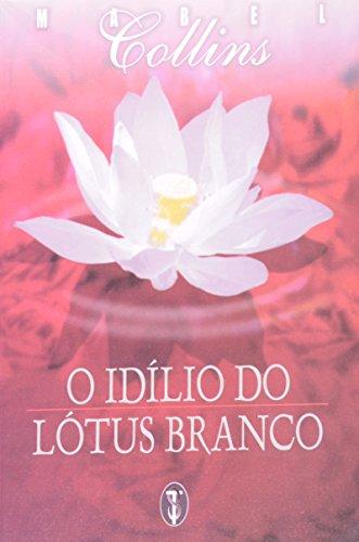 O Idílio Do Lótus Branco (Em Portuguese: Collins, Mabel