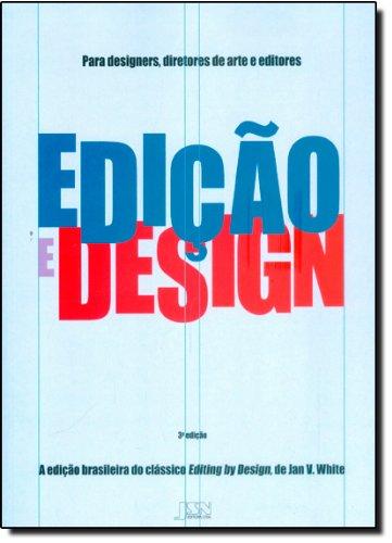 9788585985172: Edicao E Design