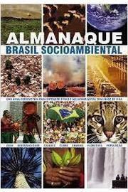 Almanaque Brasil Socioambiental (Portuguese Edition): n/a