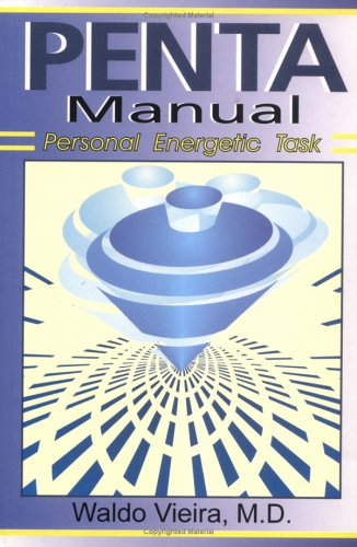 Penta Manual (Personal Energetic Task): Waldo Vieira