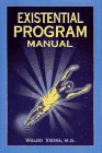 Existential Program Manual: Vieira, Waldo, M.D.