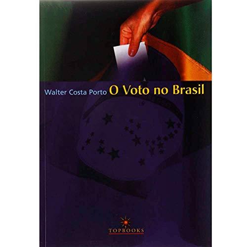Voto no Brasil, O: Celmo Celeno Porto