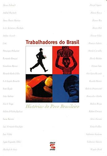 9788586028625: Trabalhadores do Brasil: Histórias do povo brasileiro (Portuguese Edition)