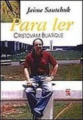 Para ler Cristovam Buarque (Colecao Para ler): Jaime Sautchuk