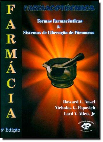 9788586067167: Farmacotécnica: Formas Farmacêuticas e Sistemas de Liberação de Fármacos (Em Portuguese do Brasil)