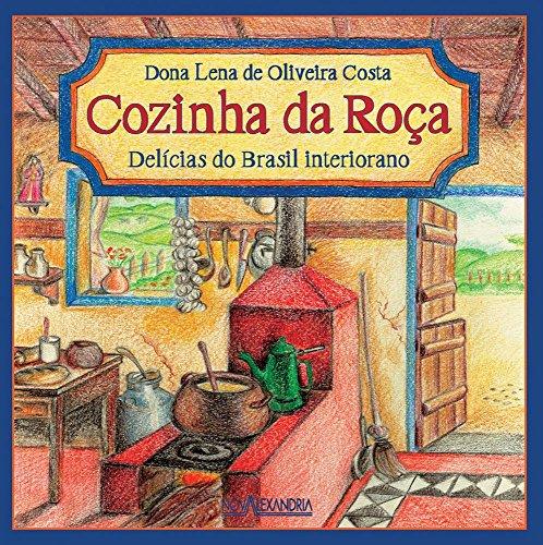 Cozinha da Roca Delicias do Brasil Interiorano: Dona Lena de