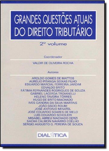 9788586208546: Grandes Questoes Atuais do Direito Tributario - Vol.2