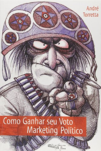 9788586238307: Como Ganhar Seu Voto. Marketing Político - Volume 1