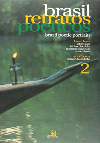 Brasil Retratos Poeticos Brazil Poetic Portraits - Gadelha, Raumundo