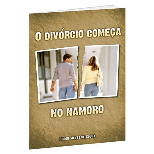9788586304057: Divorcio Comeca no Namoro, O - Versao de Bolso