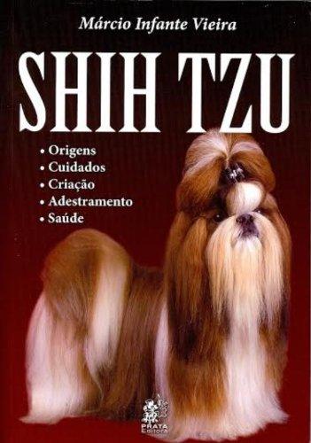 9788586307416: Shih Tzu. Origens, Cuidados, Criação, Adestramento e Saúde (Em Portuguese do Brasil)