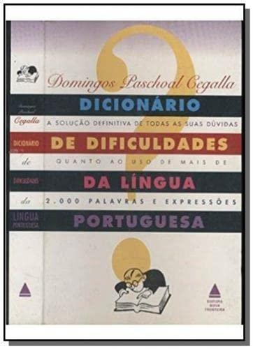 9788586368189: Dicionario De Dificuldades Da Lingua Portuguesa - (9788586368189 Cegalla, Domingos Paschoal