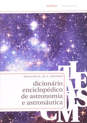 9788586368356: Dicionario Enciclopedico De Astronomia E Astronautica (Em Portuguese do Brasil)