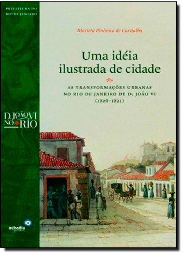 9788586368462: Ideia Ilustrada de Cidade: As Transformacoes Urban (Em Portugues do Brasil)