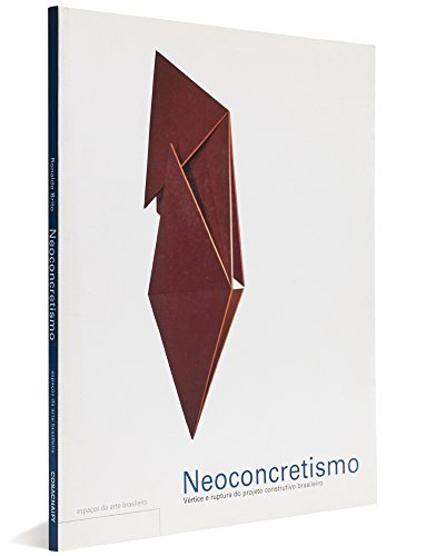 9788586374432: Neoconcretismo - Coleção Espaços da Arte Brasileira (Em Portuguese do Brasil)