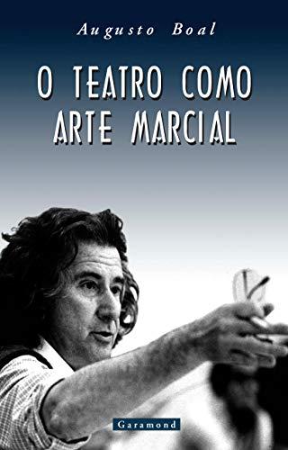 9788586435973: TEATRO COMO ARTE MARCIAL, O