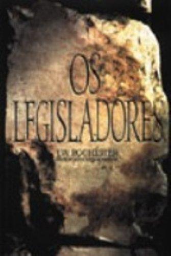 9788586474224: OS LEGISLADORES - PORTUGUES BRASIL
