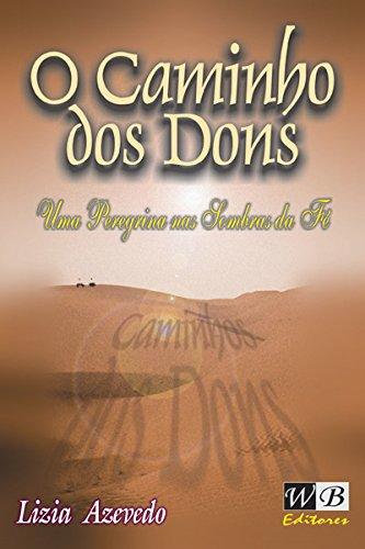 9788586484216: Caminho Dos Dons, O
