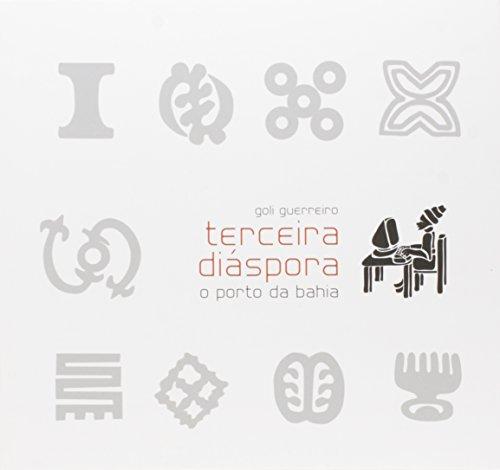 9788586551406: Terceira Diáspora – O Porto Da Bahia