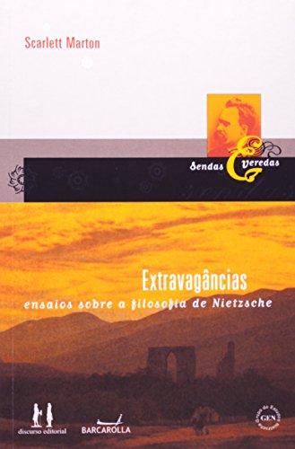 9788586590948: Extravagancias: Ensaios Sobre a Filosofia de Nietzsche