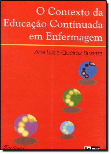 9788586652141: Contexto da Educa‹o Continuada Em Enfermagem O