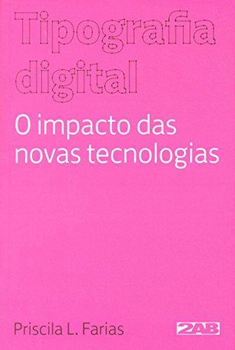 9788586695643: Tipografia Digital: O Impacto das Novas Tecnologias