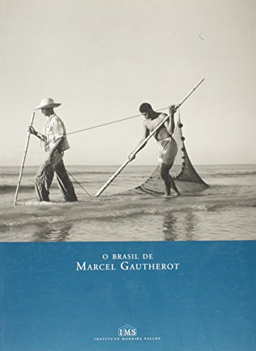 9788586707056: O Brasil de Marcel Gautherot : Fotografias