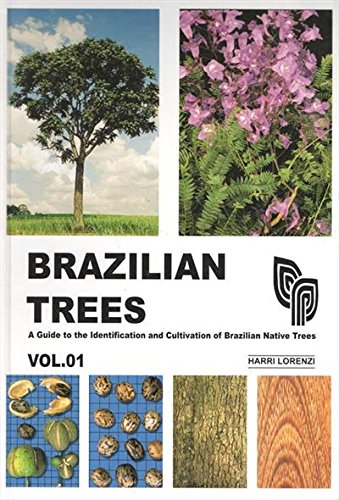 9788586714177: Brazilian Trees: A Guide to the Cultivation and Identification of Brazilian Trees - Vol. 01