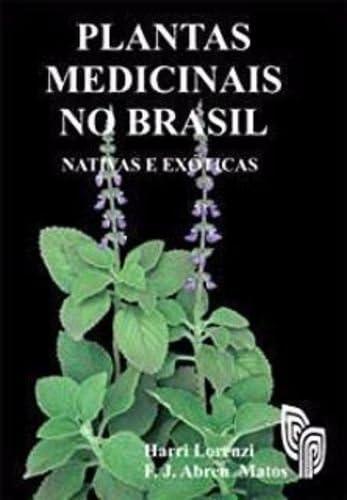 9788586714184: Plantas Medicinais no Brasil: Nativas e Exóticas
